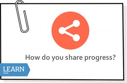 How do you share progress?